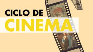 Ciclo de Cinema Árabe e Muçulmano