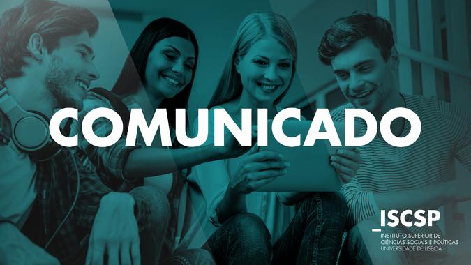 Comunicado - Realização de exames dos alunos do ISCSP em situação de incumprimento do pagamento das propinas