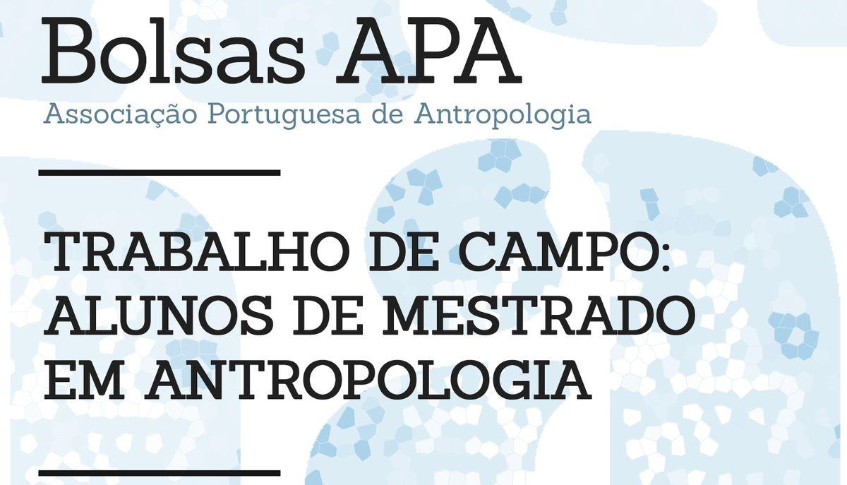Associação Portuguesa de Antropologia abre candidaturas a Bolsas para Trabalho de Campo