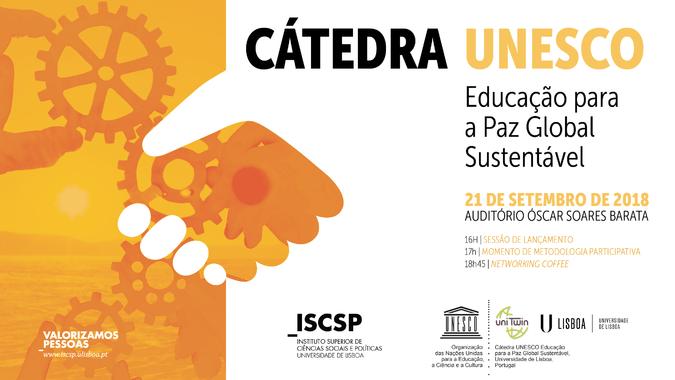 A sessão pública de lançamento da Cátedra UNESCO de Educação para a Paz Global Sustentável realiza-se a 21 de setembro de 2018.