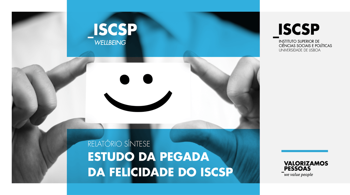 "ISCSP-Wellbeing apresenta resultados do estudo ""Pegada da Felicidade no ISCSP"""