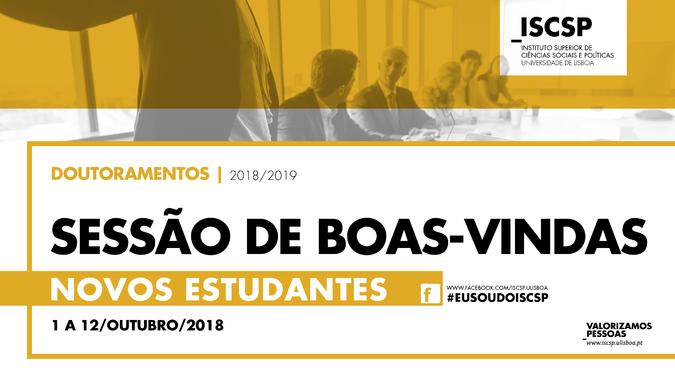 Sessão de boas-vindas aos novos alunos de Doutoramento do ISCSP-ULisboa 2018/2019