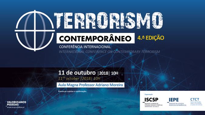 4.ª edição da Conferência Internacional sobre Terrorismo Contemporâneo realiza-se no dia 11 de outubro, às 10 horas.