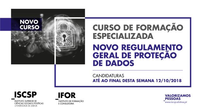 """Informação - Extensão do prazo de candidaturas ao Curso de Formação Especializada """"Novo Regulamento Geral de Proteção de Dados"""""""