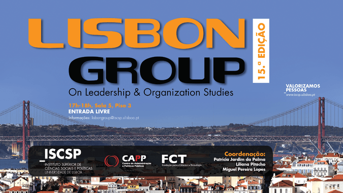 "Sessões do Fórum ""Lisbon Group on Leadership and Organization Studies"""