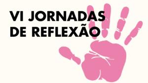 """VI Jornadas de Reflexão sobre """"Investigação e Intervenção com Crianças e Jovens"""""""