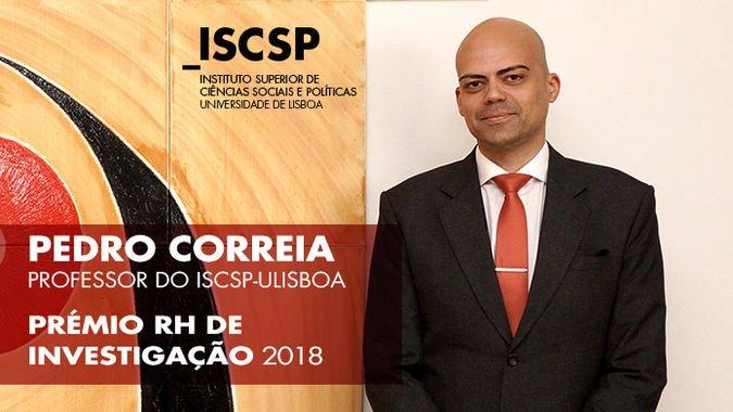 Pedro Correia, docente do ISCSP-ULisboa, venceu o Prémio RH de Investigação 2018.