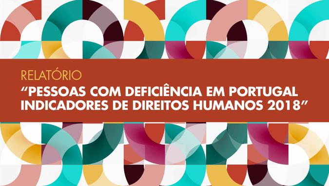 """Resultados do Relatório """"Pessoas com Deficiência em Portugal"""": Desemprego registado entre as pessoas com deficiência subiu 24% entre 2011 e 2017"""