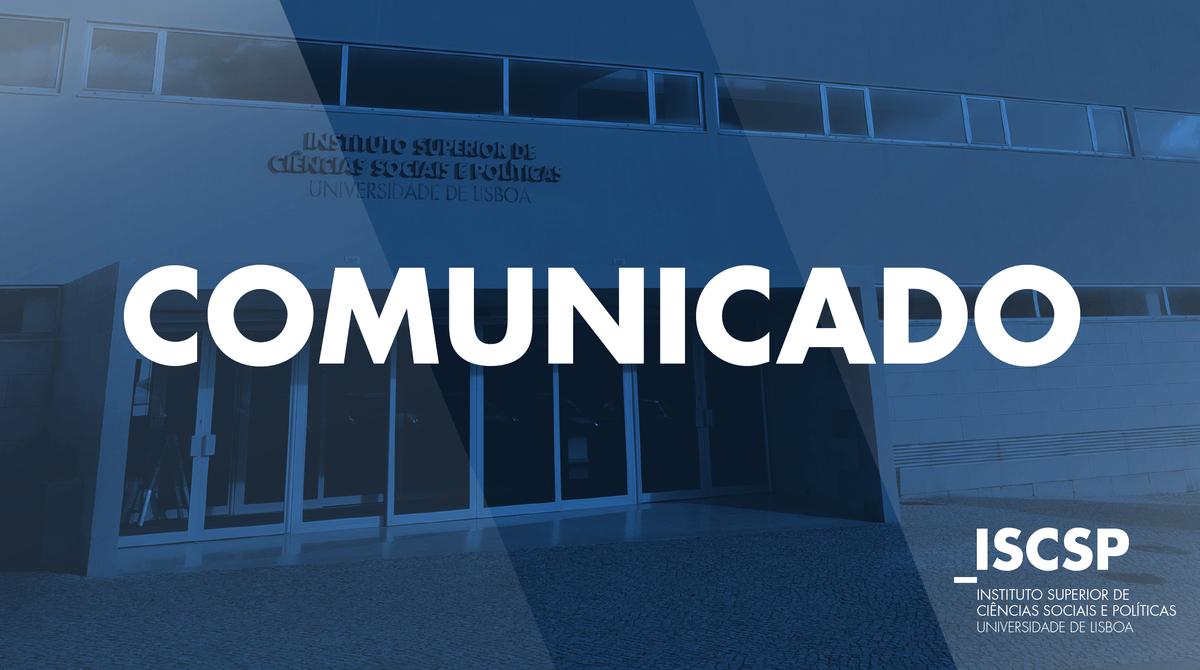 Comunicado - ISCSP-ULisboa pronuncia-se sobre publicação nas redes sociais relativa à atribuição dos Prémios de Mérito ISCSP/CGD