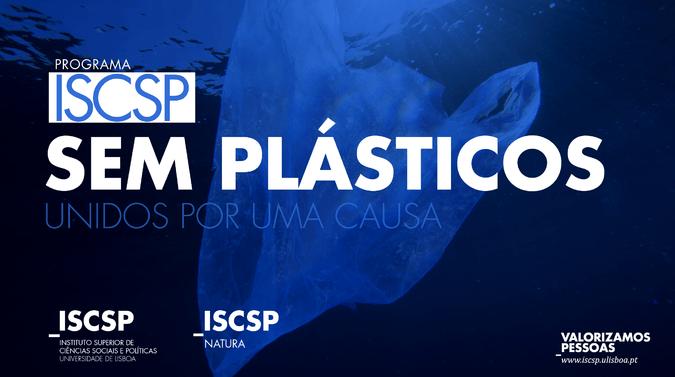 """""""ISCSP Sem Plásticos"""": ISCSP-Natura promove programa de sustentabilidade ambiental"""