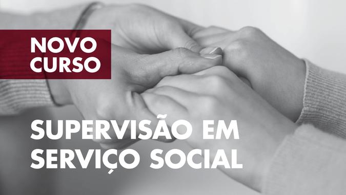 """Curso de Formação Especializada """"Supervisão em Serviço Social"""" - Candidaturas abertas"""