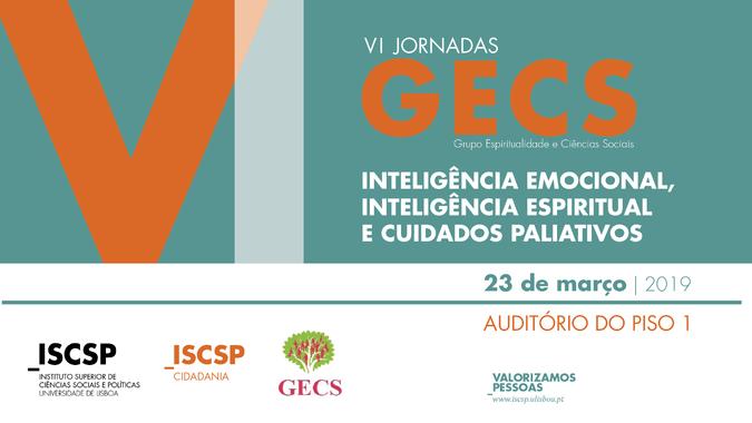 """VI Jornadas GECS: """"Inteligência emocional, inteligência espiritual e cuidados paliativos"""" em debate no ISCSP-ULisboa"""