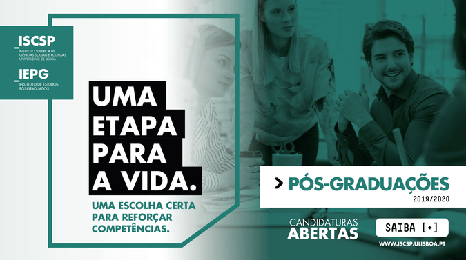 Candidaturas abertas para as Pós-Graduações ISCSP-ULisboa 2019/2020
