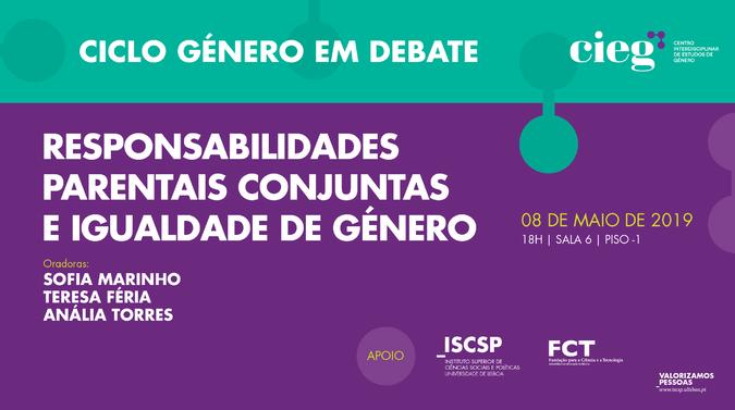 Ciclo Género em Debate: Responsabilidades Parentais Conjuntas e Igualdade de Género
