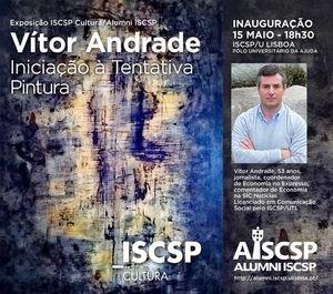 """Exposição de Pintura """"Iniciação à Tentativa"""" de Vítor Andrade"""