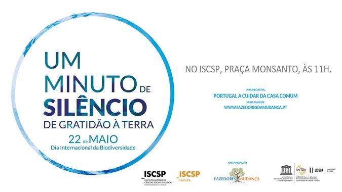"""ISCSP-ULisboa assinala Dia Internacional da Biodiversidade com a iniciativa """"UM Minuto de Silêncio de Gratidão à TERRA"""""""