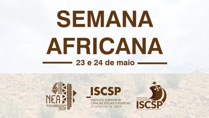 Semana Africana do Núcleo de Estudantes Africanos do ISCSP-ULisboa
