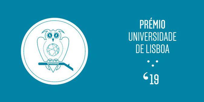 Candidaturas abertas ao Prémio Universidade de Lisboa 2019