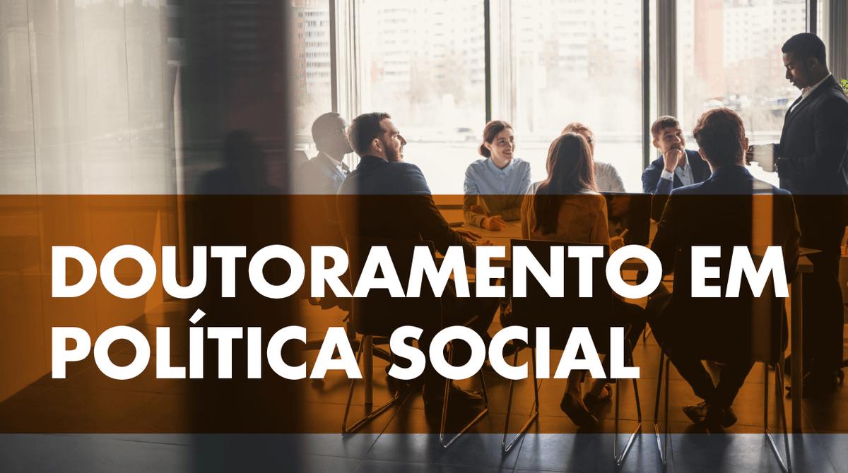 Doutoramento em Política Social do ISCSP-ULisboa acreditado pela A3ES