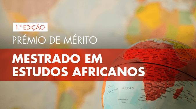 ISCSP-ULisboa apresenta prémio de mérito para mestrado em Estudos Africanos