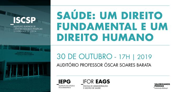 A conferência inaugural da 5.ª edição da pós-graduação em Administração e Gestão de Saúde realiza-se a 30 de outubro de 2019.
