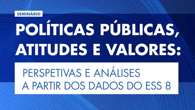 """""""Políticas públicas, atitudes e valores"""" em debate no ISCSP-ULisboa"""