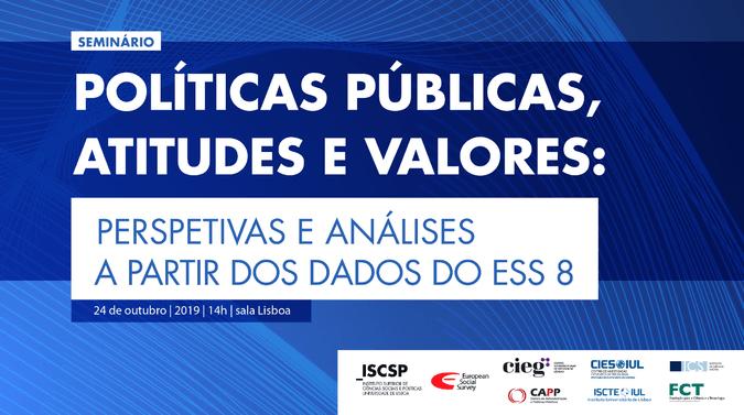 """O seminário """"Políticas públicas, atitudes e valores"""" realiza-se a 24 de outubro de 2019, no ISCSP."""