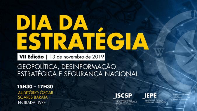 A 7.ª edição do Dia da Estratégia do ISCSP-ULisboa realiza-se no dia 13 de novembro, às 15h30.