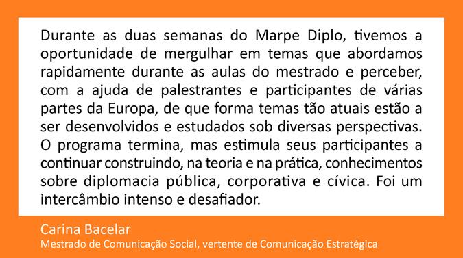Testemunho de Carina Bacelar, Mestrado de Comunicação Social,  vertente de Comunicação Estratégica