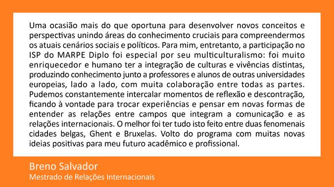 Testemunho de Breno Salvador, Mestrado de Relações Internacionais