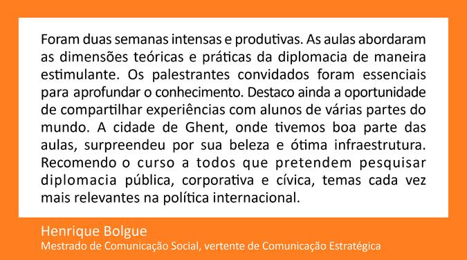 Testemunho de Henrique Bolgue, Mestrado de Comunicação Social,  vertente de Comunicação Estratégica
