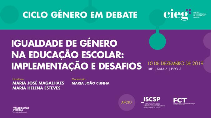 """Ciclo Género em Debate """"Igualdade de Género na Educação Escolar: implementação e desafios"""""""