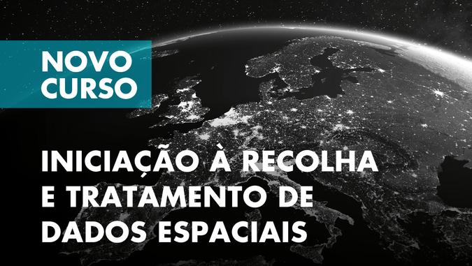 """ISCSP abre candidaturas ao Curso de Formação Especializada """"Iniciação à Recolha e Tratamento de Dados Espaciais"""""""