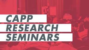 "CAPP Research Seminars: ""Too much of a good thing? Towards na institutional theory of colaborative public management"""