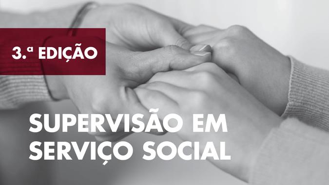 """Estão abertas as candidaturas à 3.ª edição do Curso de Formação Especializada """"Supervisão em Serviço Social"""" do ISCSP"""