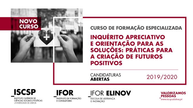 """Curso de Formação Especializada """"Inquérito Apreciativo e Orientação para as Soluções: Práticas para a Criação de Futuros Positivos"""""""