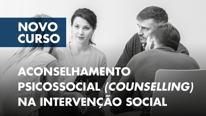 """ISCSP abre candidaturas ao Curso de Formação Especializada """"Aconselhamento Psicossocial (Counselling) na Intervenção Social"""""""