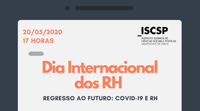 """ISCSP debate """"Regresso ao Futuro: COVID-19 e RH"""""""