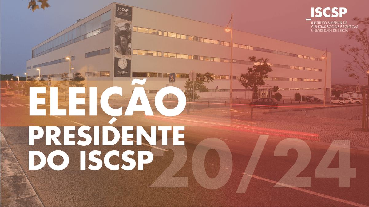 Eleições para a Presidência do ISCSP-ULisboa