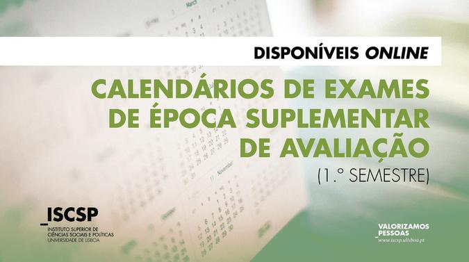 ISCSP publica calendário de exames da Época Suplementar de Avaliação (1.º Semestre)