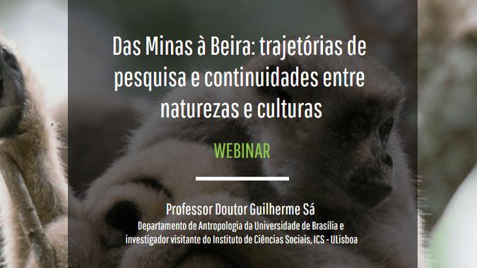 """CAPP/ISCSP organiza webinar """"Das Minas à Beira: trajetórias de pesquisa e continuidades entre naturezas e culturas"""""""