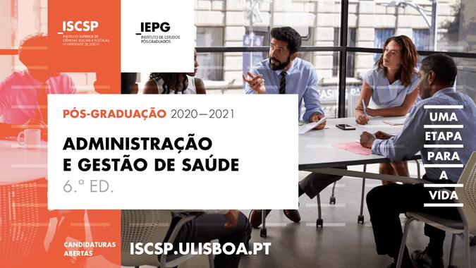 6.ª edição da pós-graduação em Administração e Gestão de Saúde do ISCSP