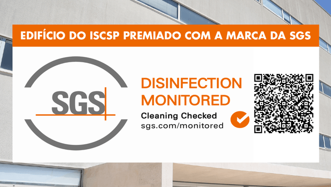 "Edifício do ISCSP premiado com a marca da SGS ""Disinfection Monitored"""