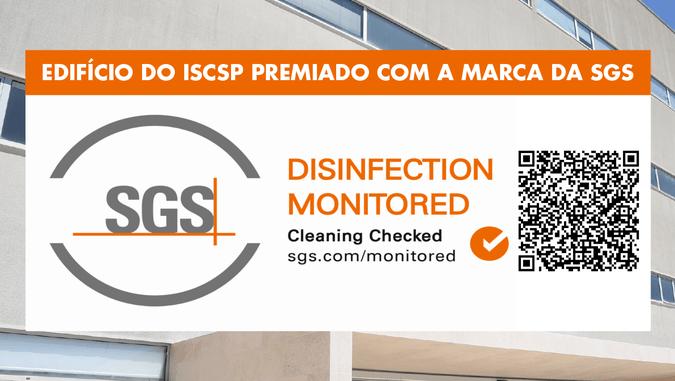 """Edifício do ISCSP premiado com a marca da SGS """"Disinfection Monitored"""""""