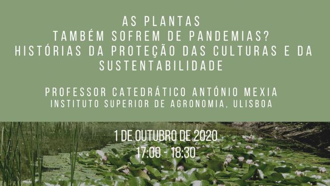 """CAPP debate """"As plantas também sofrem de pandemias? Histórias da proteção das culturas e da sustentabilidade"""""""