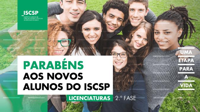 ISCSP dá as boas-vindas aos alunos colocados na 2.ª fase - Informação sobre matrículas