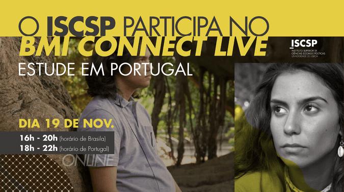 ISCSP participa na BMI Connet Live com a Universidade de Lisboa