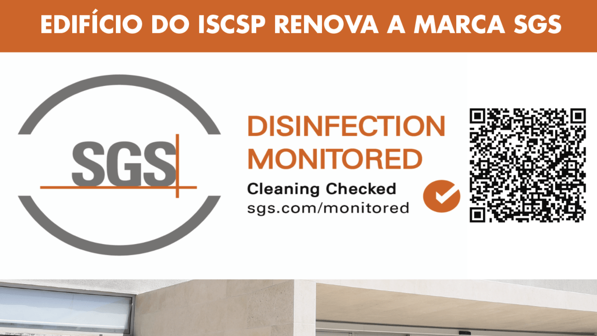 "Renovada marca da SGS ""Disinfection Monitored"" do edifício do ISCSP"