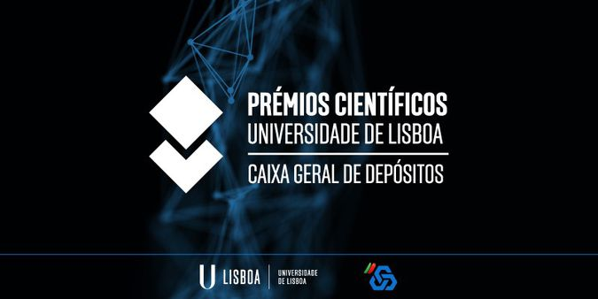 Abertas candidaturas aos Prémios Científicos Universidade de Lisboa/Caixa Geral de Depósito