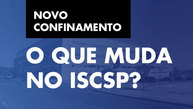 ISCSP mantém atividades regulares